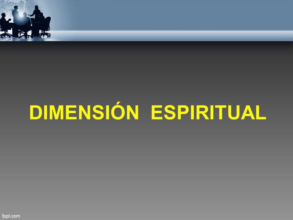 DIMENSIÓN ESPIRITUAL