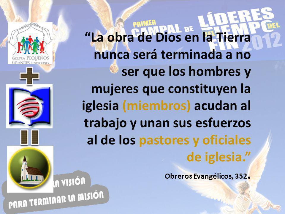 La obra de Dios en la Tierra nunca será terminada a no ser que los hombres y mujeres que constituyen la iglesia (miembros) acudan al trabajo y unan su