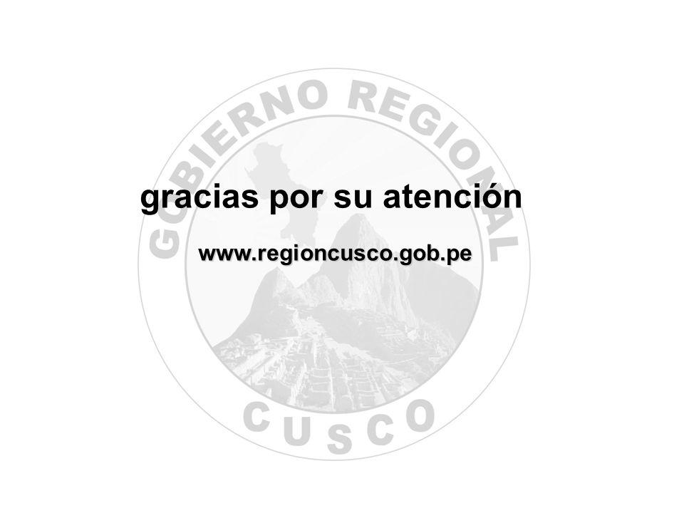 www.regioncusco.gob.pe gracias por su atención