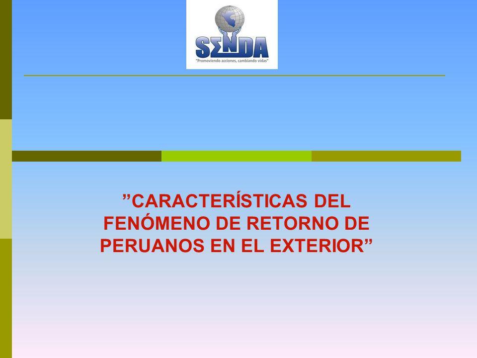 CARACTERÍSTICAS DEL FENÓMENO DE RETORNO DE PERUANOS EN EL EXTERIOR