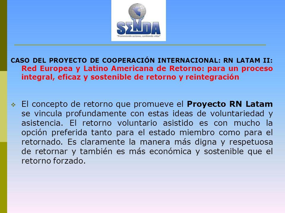 Reintegración: Criterios de selección en el país de origen (Perú) En general, los programas de reintegración y retorno asistido voluntario se articulan en 3 etapas: 1.
