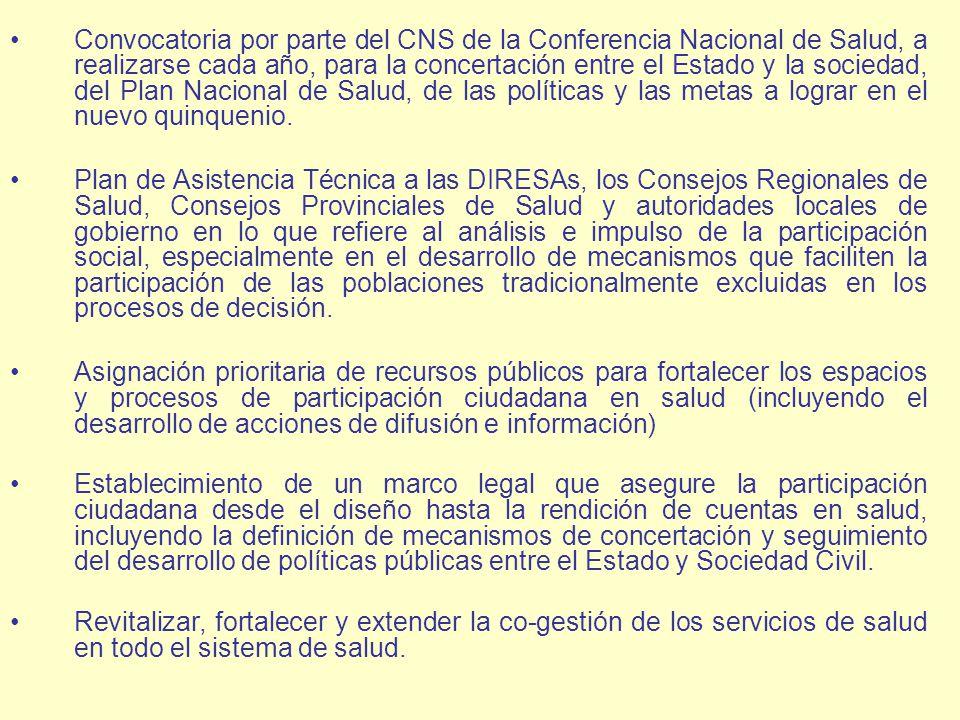 Convocatoria por parte del CNS de la Conferencia Nacional de Salud, a realizarse cada año, para la concertación entre el Estado y la sociedad, del Pla