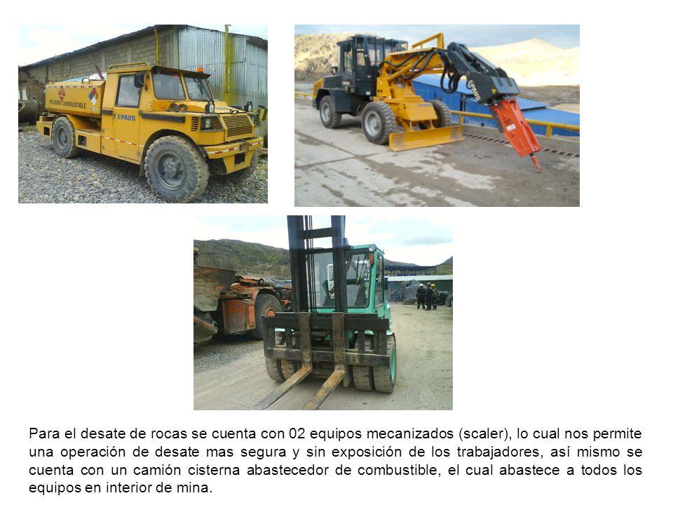 7.0 Implementación de Equipos Utilitarios para Servicios de Mina (Scaler, scisor lift, camión abastecedor de combustible) Se cuenta con equipos utilit