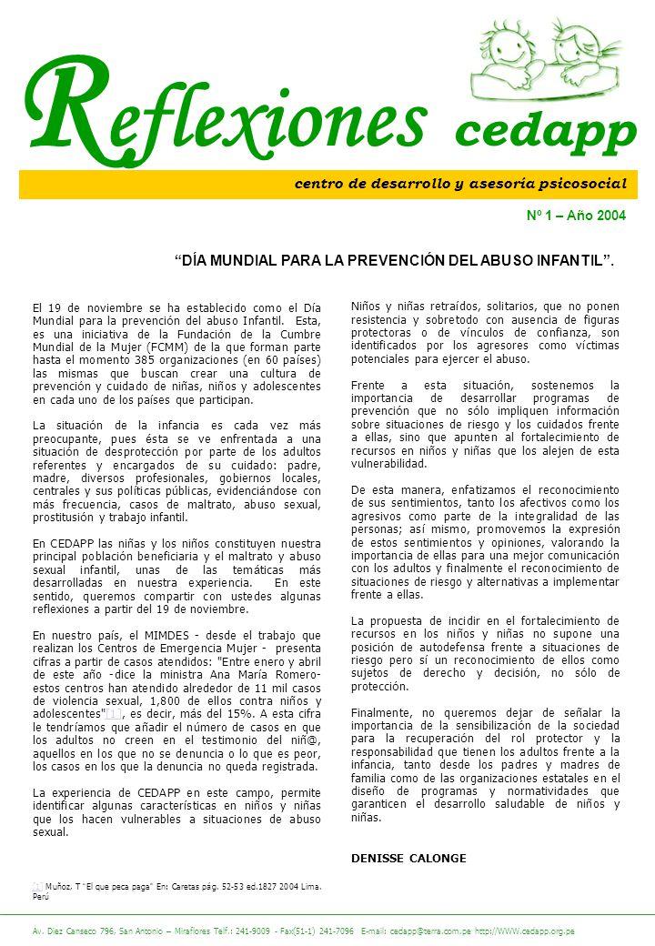 R eflexiones cedapp El 19 de noviembre se ha establecido como el D í a Mundial para la prevenci ó n del abuso Infantil.