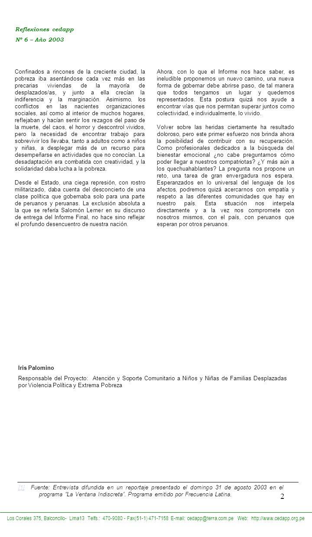 2 Reflexiones cedapp Nº 6 – Año 2003 Los Corales 375, Balconcillo- Lima13 Telfs.: 470-9080 - Fax(51-1) 471-7158 E-mail: cedapp@terra.com.pe Web: http: