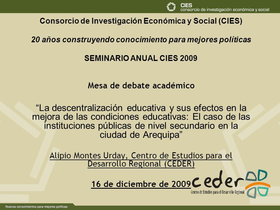 Mesa de debate académico La descentralización educativa y sus efectos en la mejora de las condiciones educativas: El caso de las instituciones pública