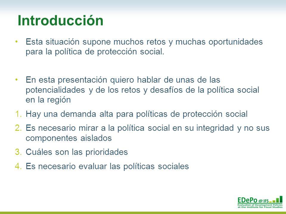 Esta situación supone muchos retos y muchas oportunidades para la política de protección social.
