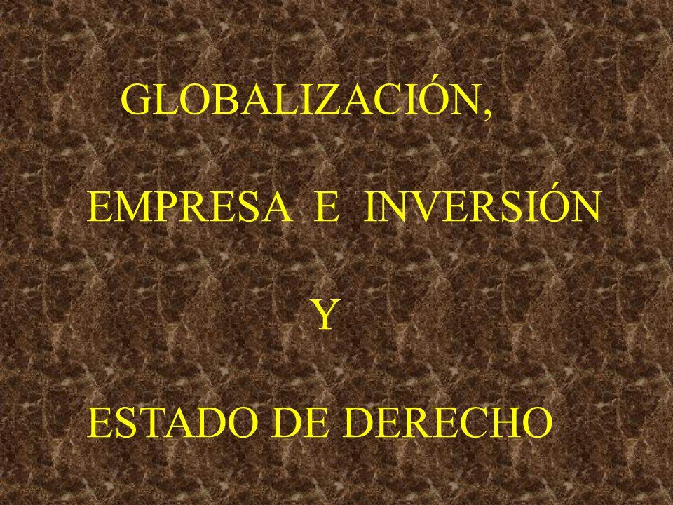 Globalización, empresa e Inversión y E.de Derecho.