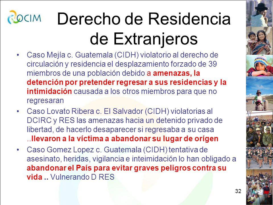 32 Derecho de Residencia de Extranjeros Caso Mejía c.