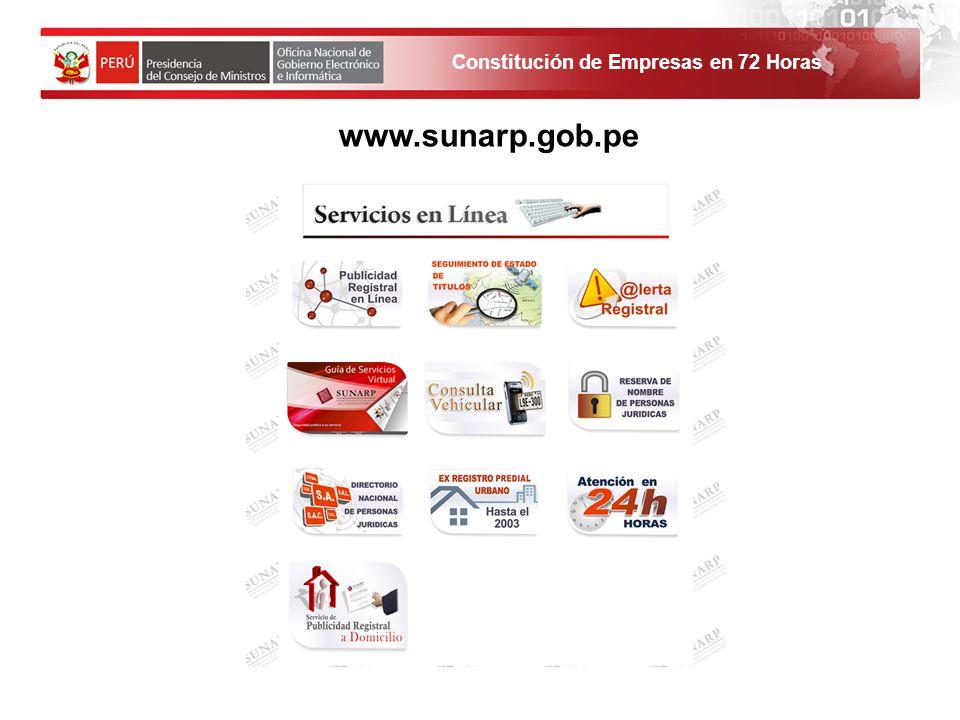 Constitución de Empresas en 72 Horas 1. El solicitante debe ingresar al Portal de Servicios al ciudadano y empresas. www.sunarp.gob.pe