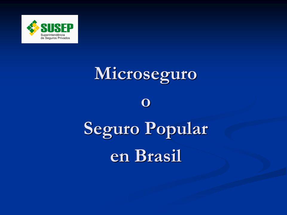 Microseguroo Seguro Popular en Brasil