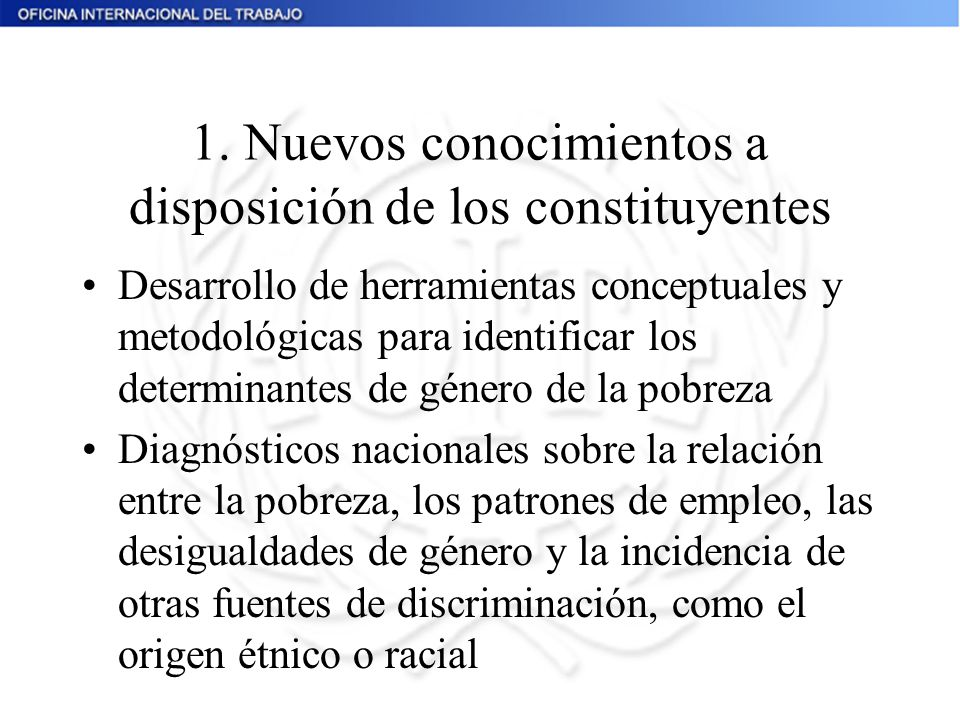 1. Nuevos conocimientos a disposición de los constituyentes Desarrollo de herramientas conceptuales y metodológicas para identificar los determinantes