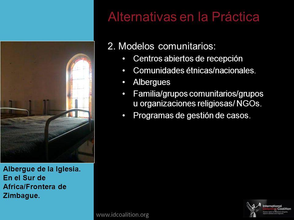 www.idcoalition.org Libertad condicionada Garantías individuales en casos Monitoreo Supervisión Resolución intensiva de casos.