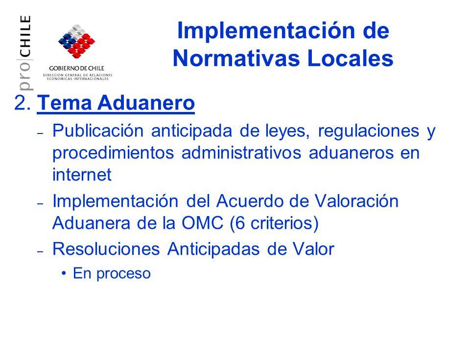 2. Tema Aduanero – Publicación anticipada de leyes, regulaciones y procedimientos administrativos aduaneros en internet – Implementación del Acuerdo d