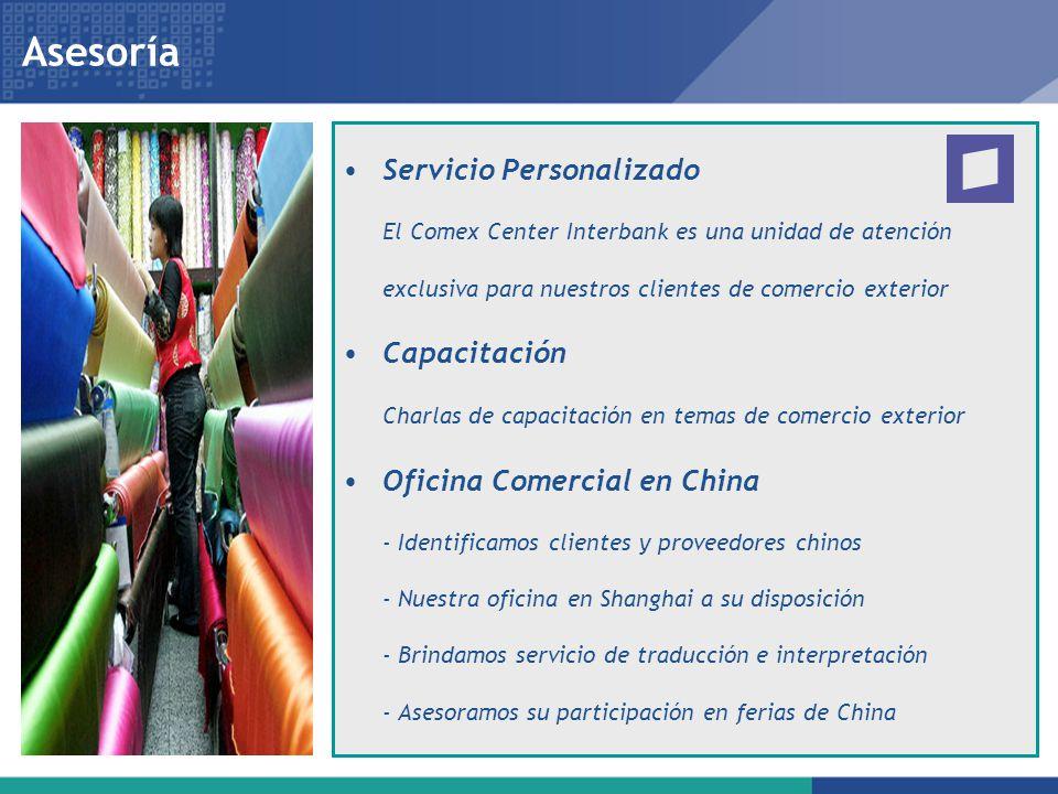 Asesoría Servicio Personalizado El Comex Center Interbank es una unidad de atención exclusiva para nuestros clientes de comercio exterior Capacitación