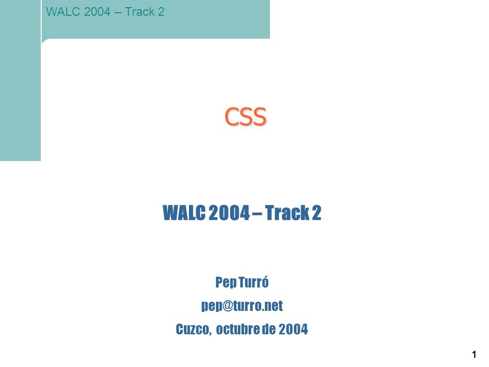 12 WALC 2004 – Track 2 El diseño aplicado a fondo Para identificar zonas del documento: – clases – identificadores – tags DIV (bloques) y SPAN