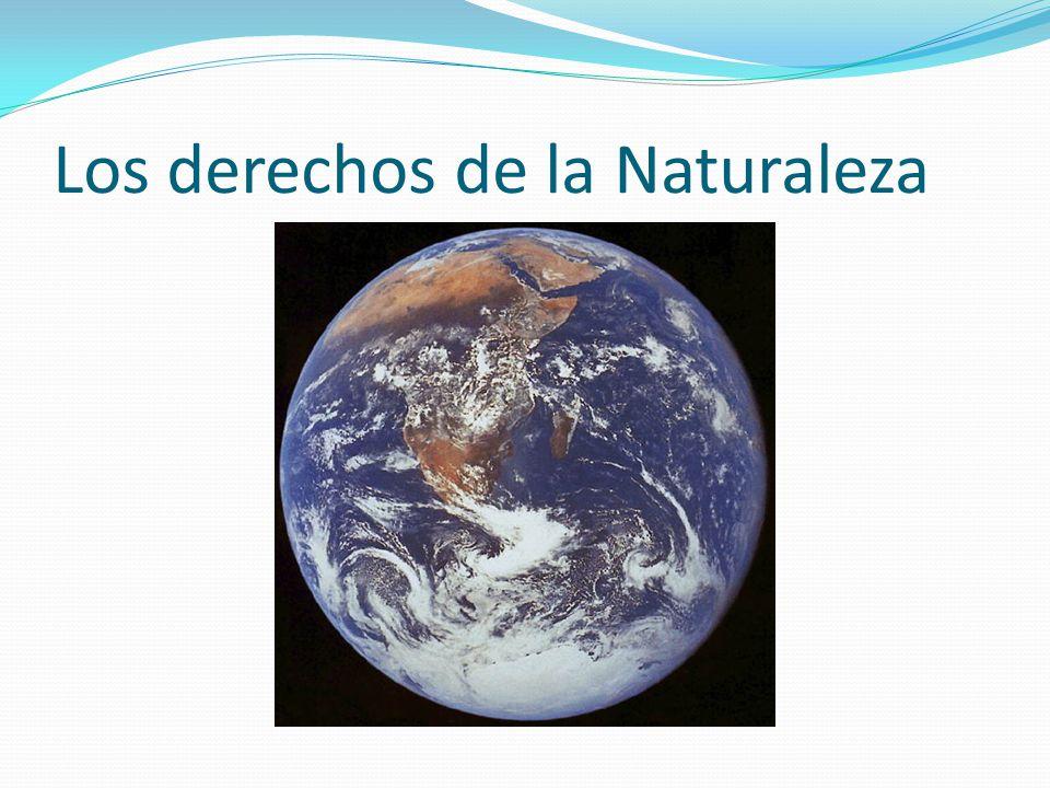 Los derechos de la Naturaleza