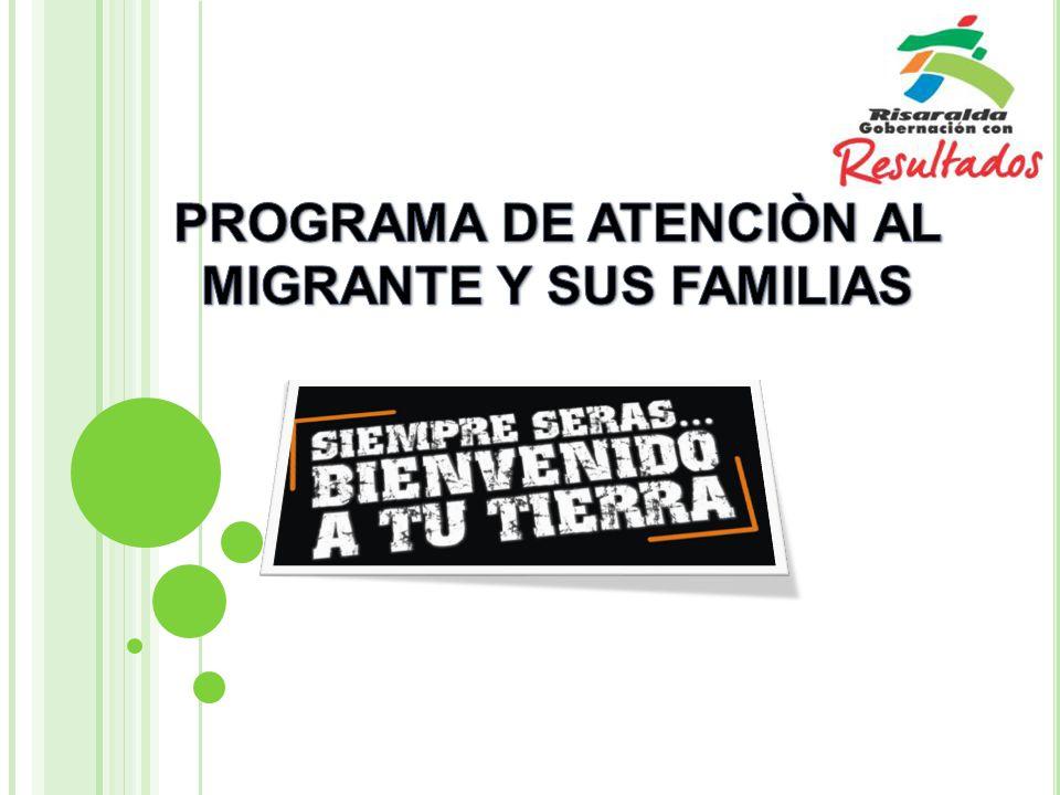 Facilitar la integración Facilitar la integración de los Migrantes Risaraldenses en condición de retorno reconociendo y aprovechando sus experiencias, conocimientos y destrezas con el fin de invertirlo en el desarrollo del Departamento.