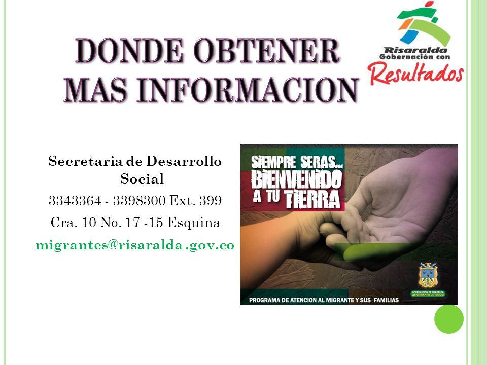 Secretaria de Desarrollo Social 3343364 - 3398300 Ext.
