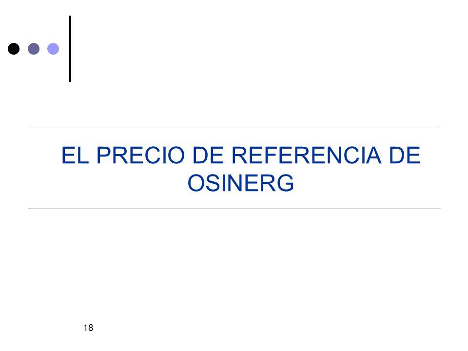 18 EL PRECIO DE REFERENCIA DE OSINERG