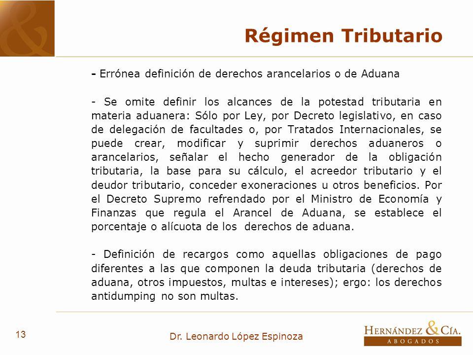 13 Dr. Leonardo López Espinoza Régimen Tributario - Errónea definición de derechos arancelarios o de Aduana - Se omite definir los alcances de la pote