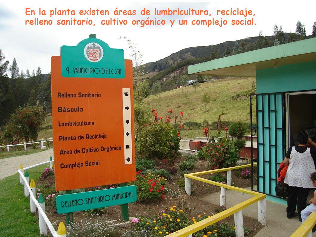 En la planta existen áreas de lumbricultura, reciclaje, relleno sanitario, cultivo orgánico y un complejo social.