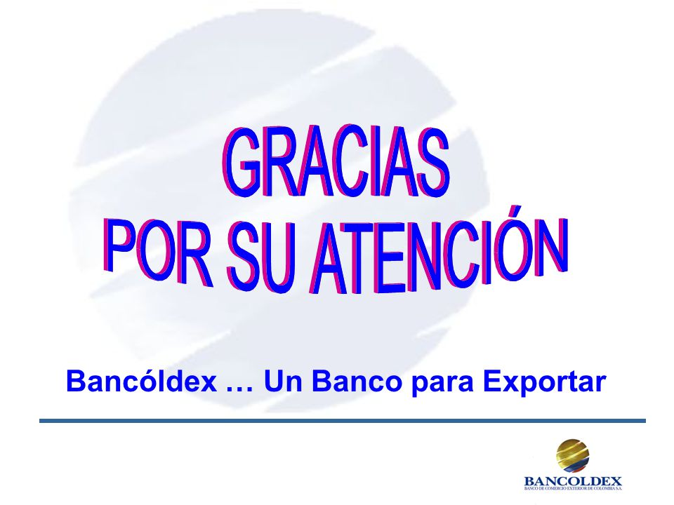 Bancóldex … Un Banco para Exportar