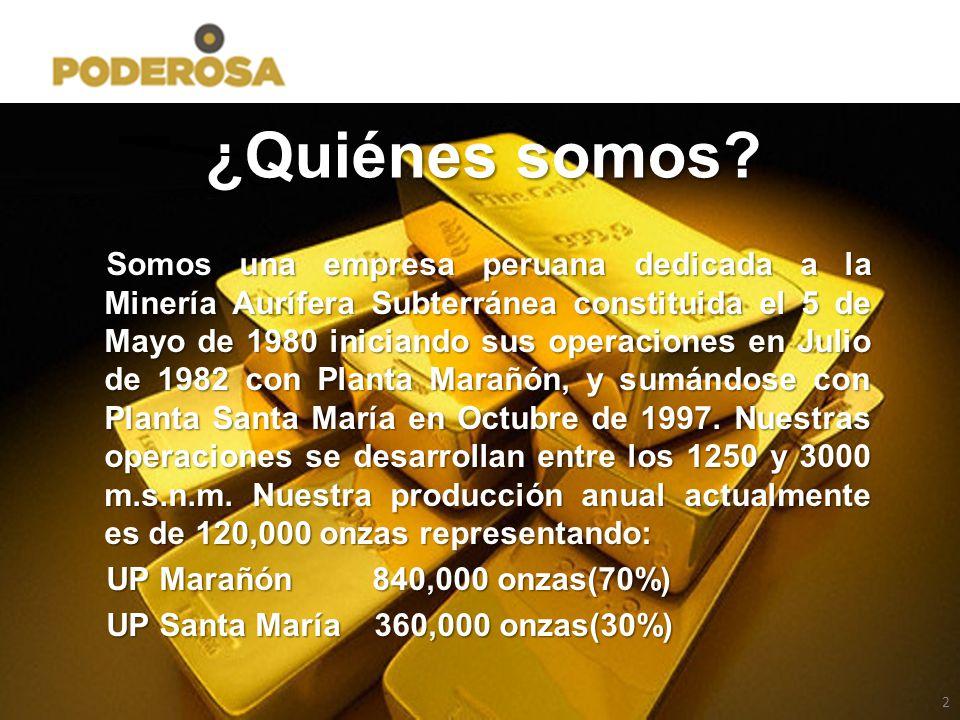 2 ¿Quiénes somos? Somos una empresa peruana dedicada a la Minería Aurífera Subterránea constituida el 5 de Mayo de 1980 iniciando sus operaciones en J