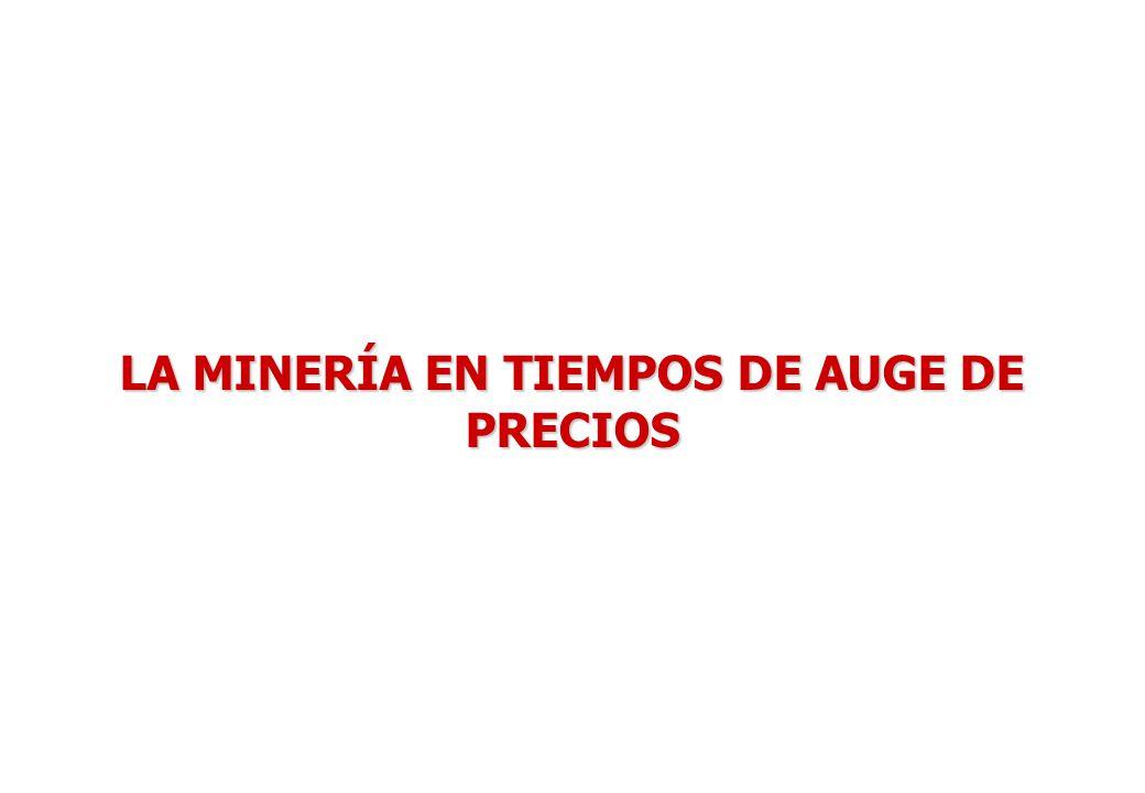 PROBLEMÁTICA Y PERSPECTIVAS DE LA MINERÍA EN EL PERÚ JUNIO 2007 5 LA MINERÍA EN TIEMPOS DE AUGE DE PRECIOS