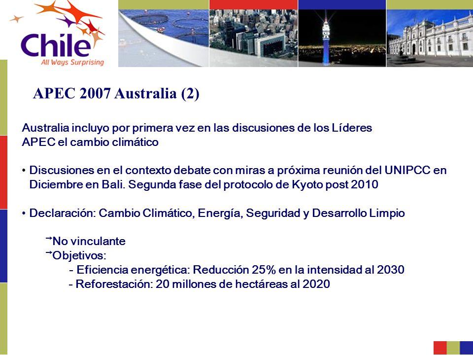 APEC 2007 Australia (2) Australia incluyo por primera vez en las discusiones de los Líderes APEC el cambio climático Discusiones en el contexto debate