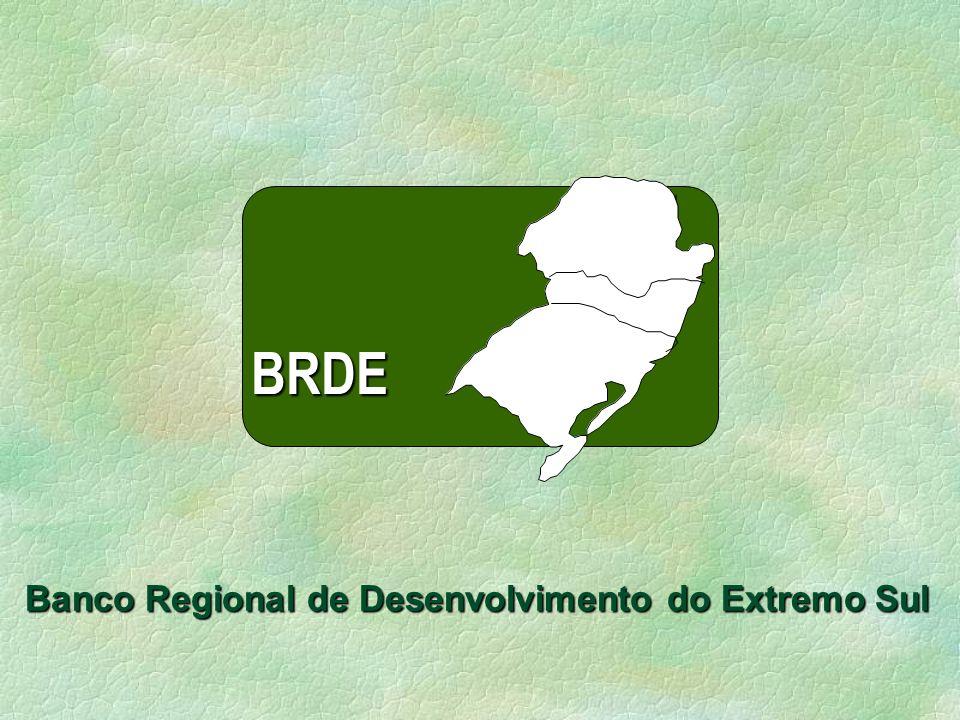 Banco Regional de Desenvolvimento do Extremo Sul BRDE