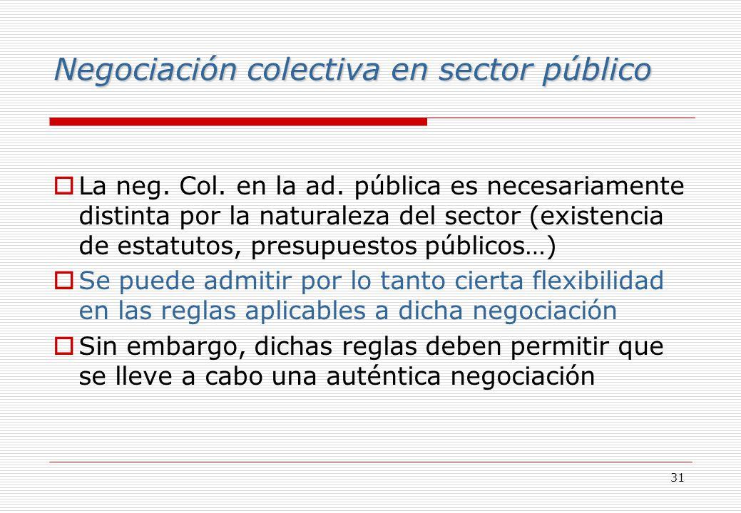 31 Negociación colectiva en sector público La neg.