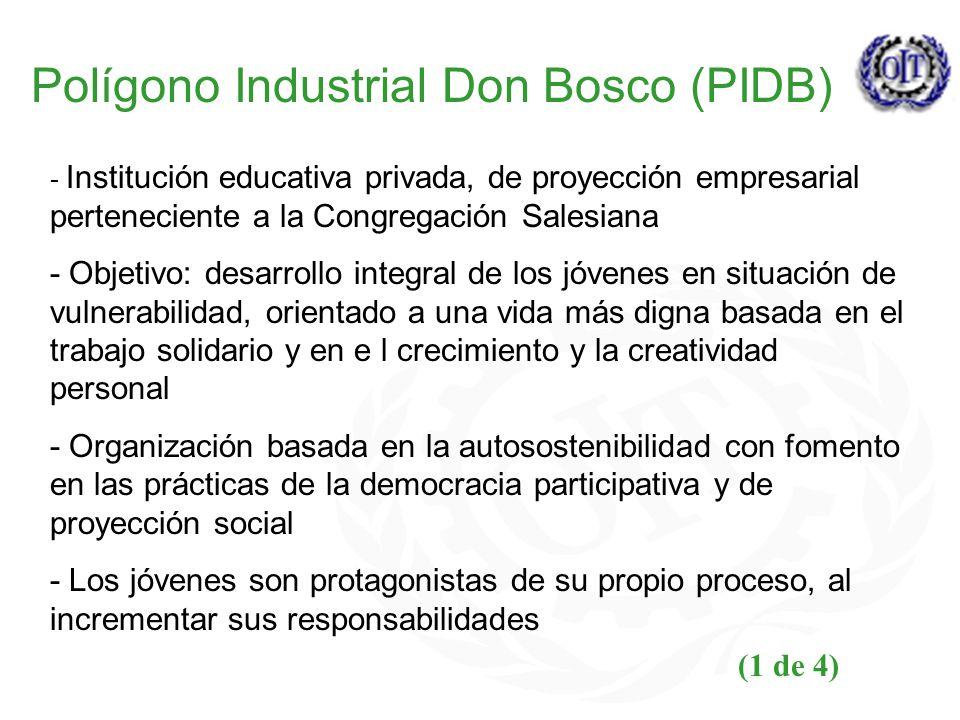 Polígono Industrial Don Bosco (PIDB) - Institución educativa privada, de proyección empresarial perteneciente a la Congregación Salesiana - Objetivo: