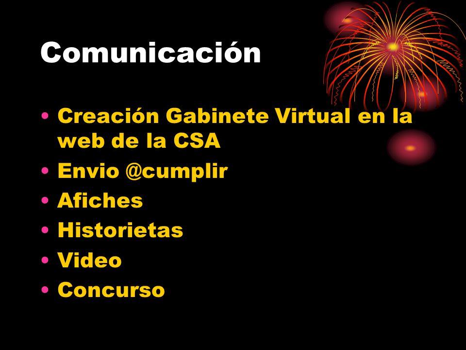 Comunicación Creación Gabinete Virtual en la web de la CSA Envio @cumplir Afiches Historietas Video Concurso