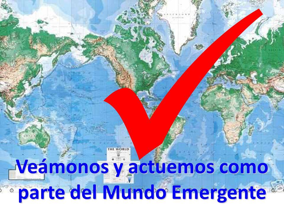 Veámonos y actuemos como parte del Mundo Emergente