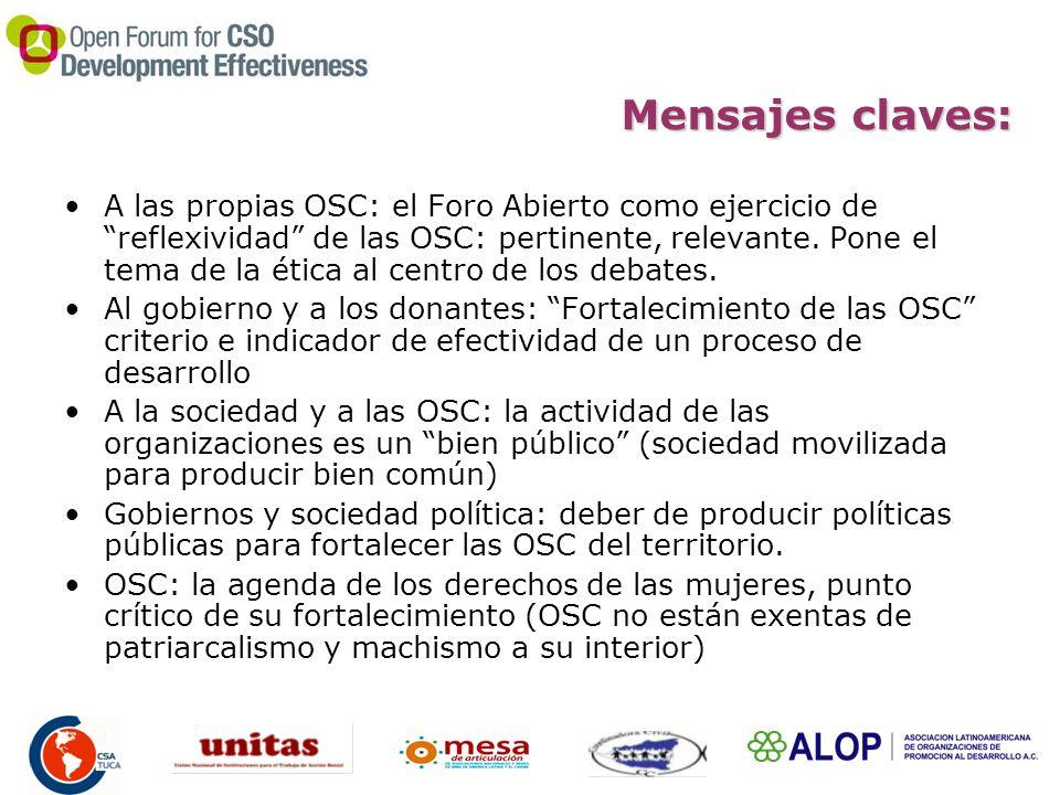 Mensajes claves: A las propias OSC: el Foro Abierto como ejercicio de reflexividad de las OSC: pertinente, relevante.