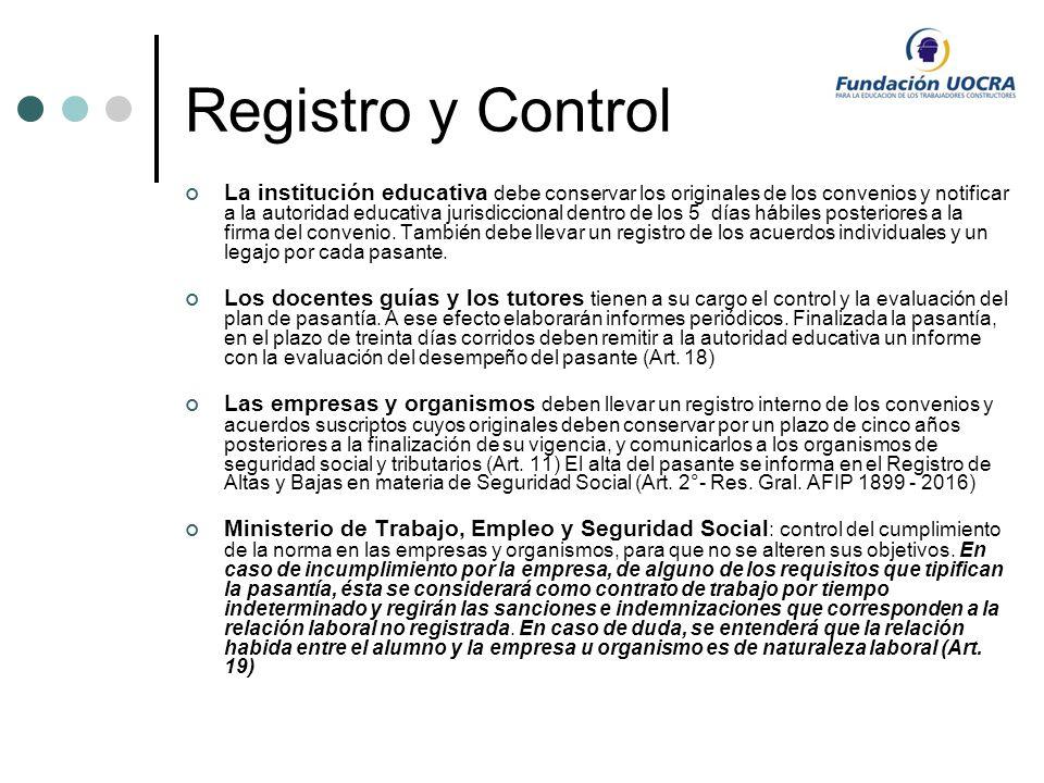 Registro y Control La institución educativa debe conservar los originales de los convenios y notificar a la autoridad educativa jurisdiccional dentro