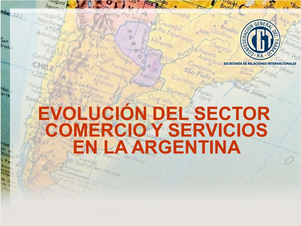 EVOLUCIÓN DEL SECTOR COMERCIO Y SERVICIOS EN LA ARGENTINA