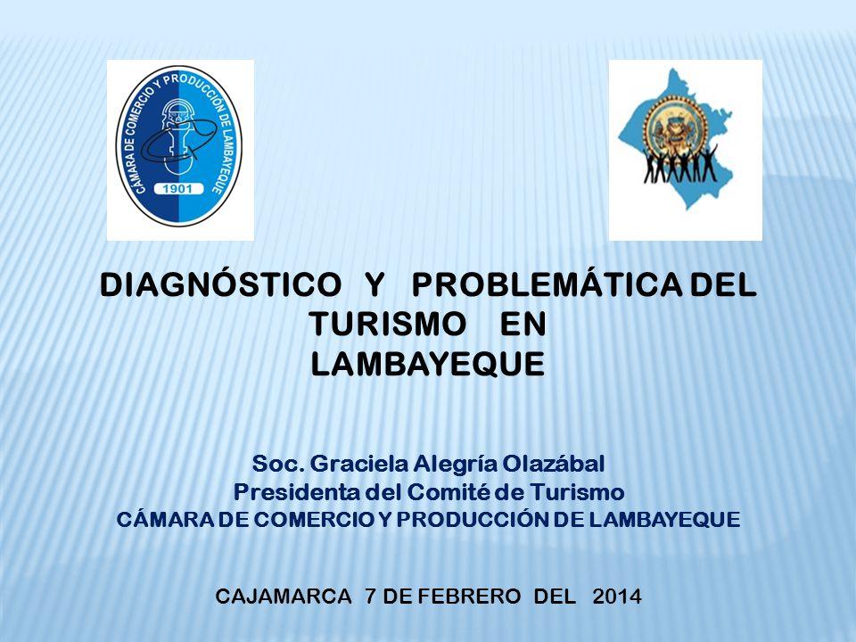 DIAGNÓSTICO Y PROBLEMÁTICA DEL TURISMO EN LAMBAYEQUE Soc.