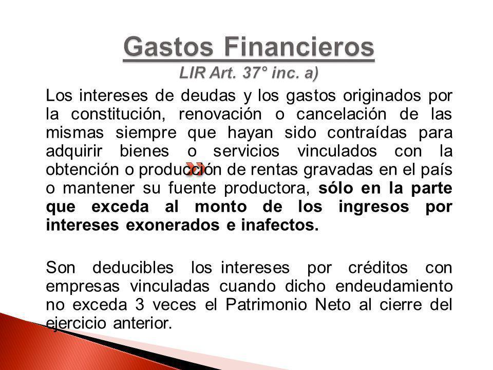Los intereses de deudas y los gastos originados por la constitución, renovación o cancelación de las mismas siempre que hayan sido contraídas para adq