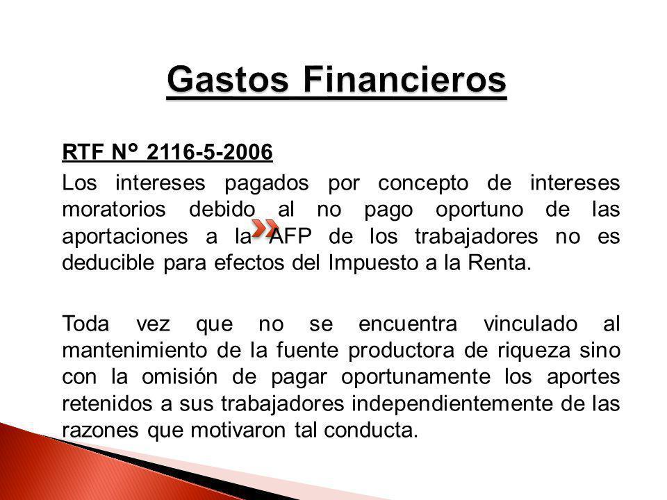 RTF N° 2116-5-2006 Los intereses pagados por concepto de intereses moratorios debido al no pago oportuno de las aportaciones a la AFP de los trabajado
