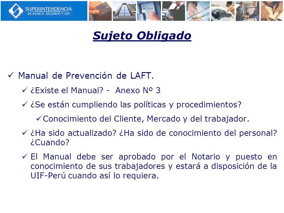 Sujeto Obligado Manual de Prevención de LAFT.¿Existe el Manual.
