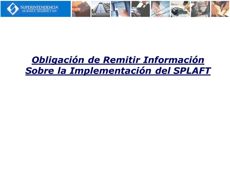 Obligación de Remitir Información Sobre la Implementación del SPLAFT