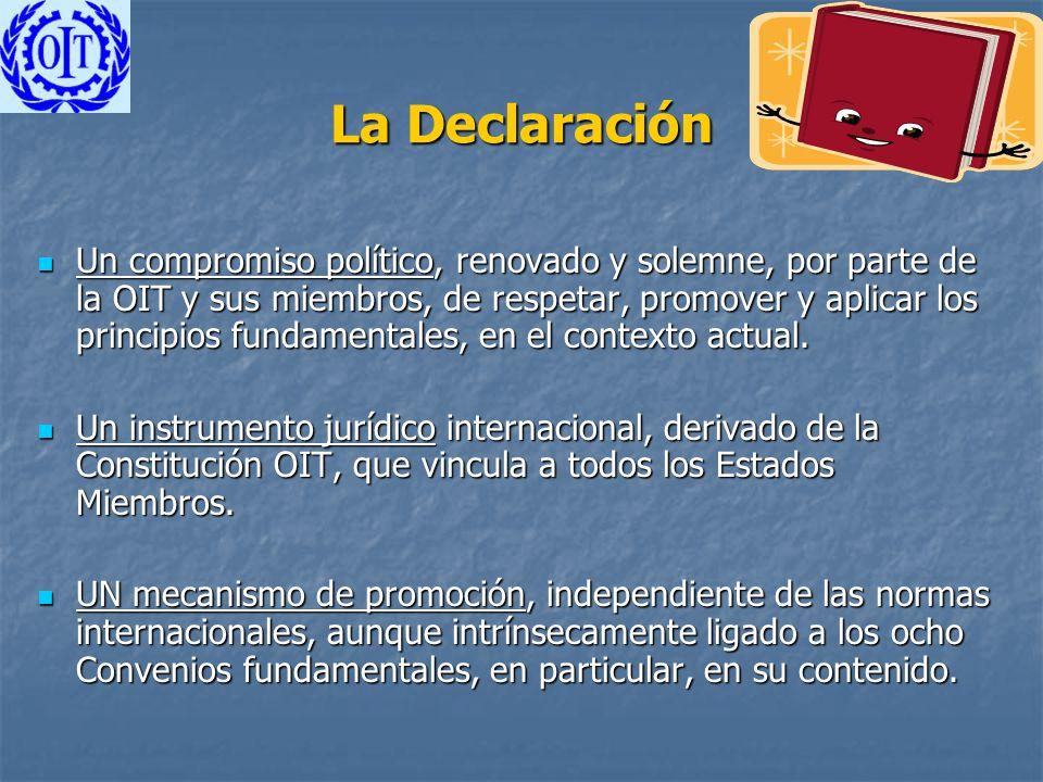 La Declaración Un compromiso político, renovado y solemne, por parte de la OIT y sus miembros, de respetar, promover y aplicar los principios fundamen