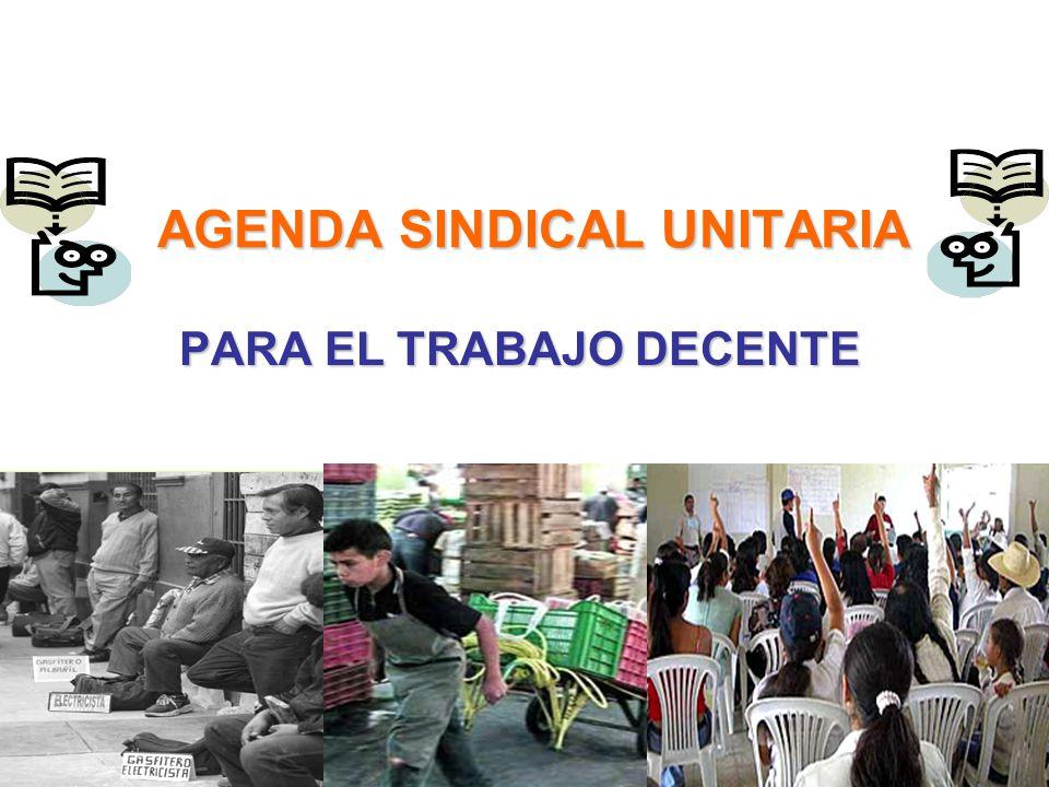 AGENDA SINDICAL UNITARIA PARA EL TRABAJO DECENTE