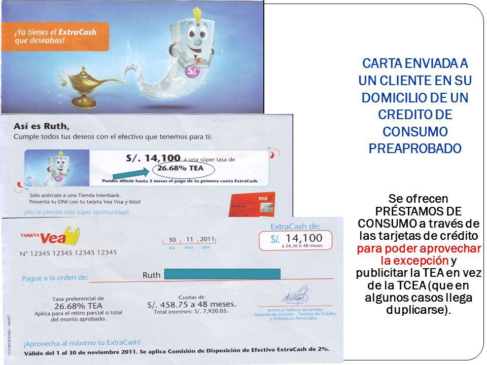Se ofrecen PRÉSTAMOS DE CONSUMO a través de las tarjetas de crédito para poder aprovechar la excepción y publicitar la TEA en vez de la TCEA (que en algunos casos llega duplicarse).