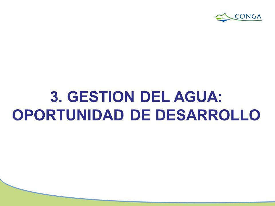 3. GESTION DEL AGUA: OPORTUNIDAD DE DESARROLLO