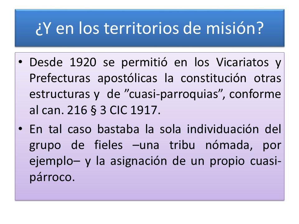 ¿Y en los territorios de misión.