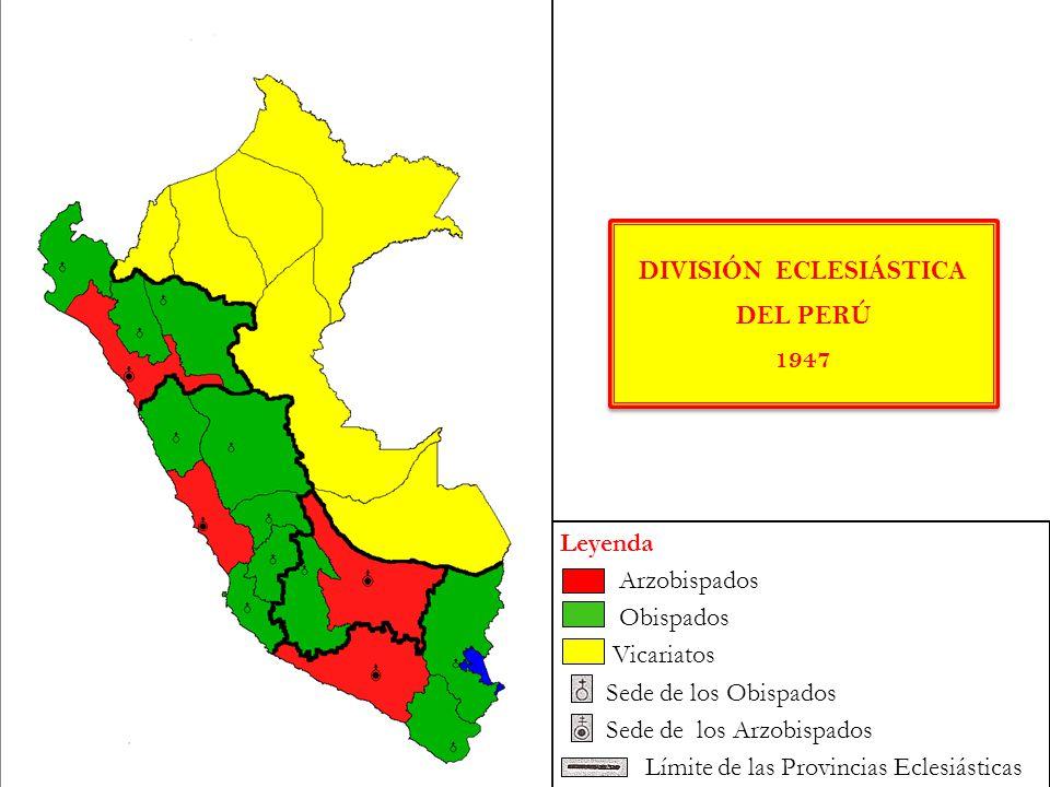 Leyenda Arzobispados Obispados Vicariatos Sede de los Obispados Sede de los Arzobispados Límite de las Provincias Eclesiásticas DIVISIÓN ECLESIÁSTICA