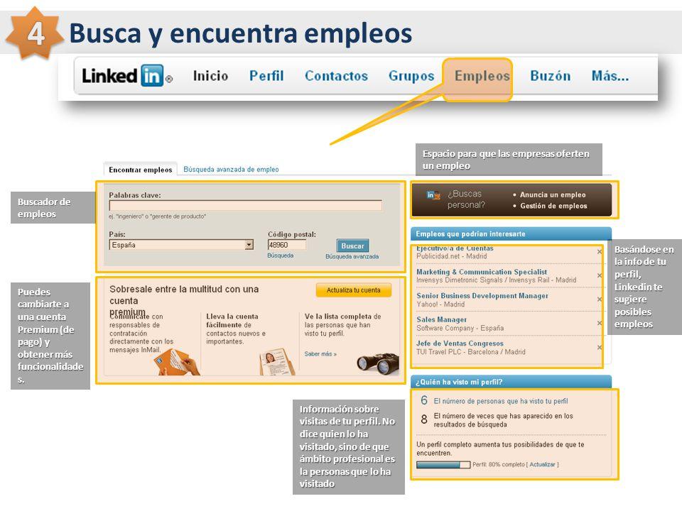 Busca y encuentra empleos Aquí tienes un directorio para buscar grupos que te interesen Buscador de empleos Puedes cambiarte a una cuenta Premium (de